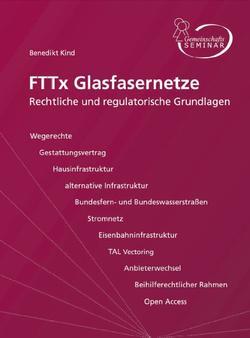 Die Mitnutzung bestehender Infrastrukturen bei der Verlegung von Glasfasern (§§ 77 b–e TKG)