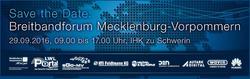Breitbandforum Mecklenburg Vorpommern 2016