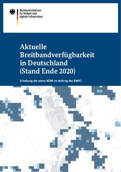 Aktuelle Breitbandverfügbarkeit in Deutschland (Stand Ende 2020)