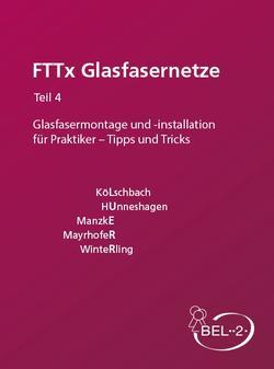 FttX Glasfasernetze Teil 4 Buch