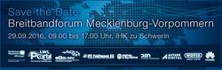 Breitbandforum Mecklenburg-Vorpommern 2016